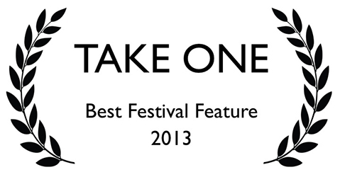 Best Festival Feature | ??? | TakeOneCFF.com